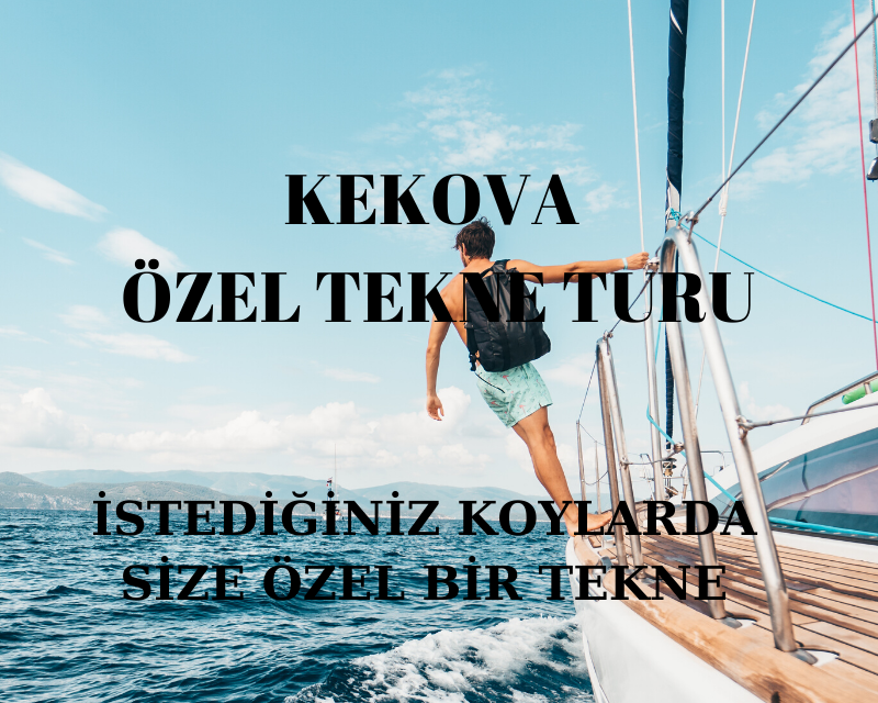 kekova özel tekne kiralama